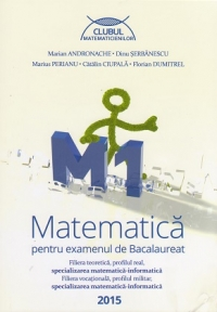 Matematica pentru examenul bacalaureat