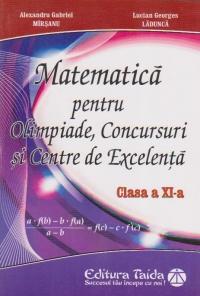 Matematica pentru Olimpiade, Concursuri si Centre de Excelenta clasa a XI-a