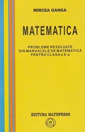 Matematica - probleme rezolvate din manualele de matematica pentru clasa a X-a