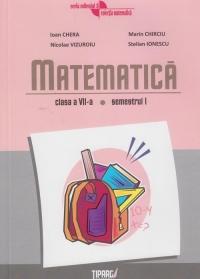 Matematica, Semestrul I, Clasa a VII-a (editia a V-a)