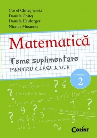MATEMATICA Teme suplimentare pentru clasa
