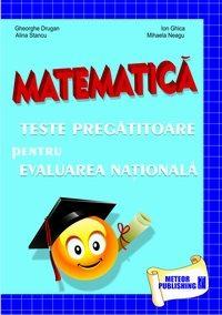 Matematica - Teste pregatitoare pentru evaluarea nationala (editia 2012)