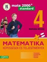 MATEMATIKA. KEPESSEGEK ES TELJESITMENYEK. IV OSZTALY (Matematica clasa a IV-a. Competente si performanta - limba maghiara)