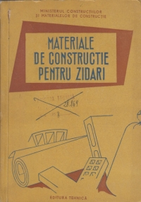 Materiale de constructie pentru zidari - Manual pentru scoli profesionale de ucenici