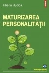 Maturizarea personalitatii