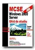 MCSE: WINDOWS 2000 SERVER ghid