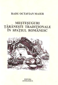Mestesuguri taranesti traditionale spatiul romanesc