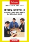 Metoda interviului psihologia organizationala resurselor