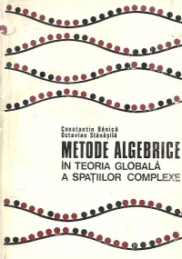 Metode algebrice in teoria globala a spatiilor complexe