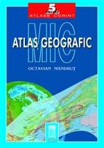 MIC ATLAS GEOGRAFIC (necartonat)