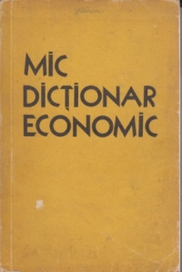 Mic dictionar economic