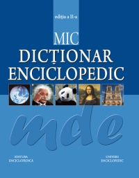 Mic Dictionar Enciclopedic editia