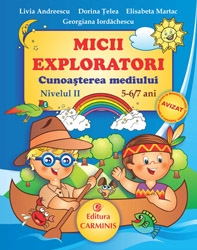 Micii Exploratori Cunoasterea mediului Nivelul