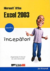 MICROSOFT OFFICE EXCEL 2003 PENTRU