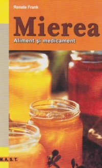 Mierea Aliment medicament