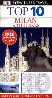 Milan and Lake Eyewitness Top 10 Travel Guide
