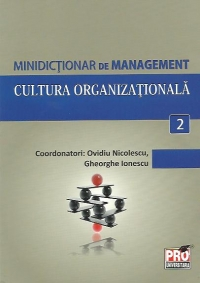 Minidictionar management (2) Cultura organizationala