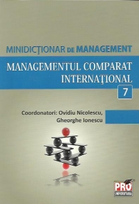 Minidictionar de management (7) - Managementul comparat international