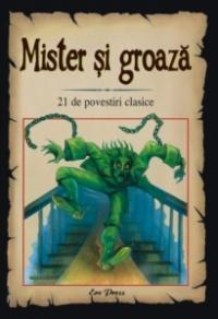 Mister si groaza. 21 de povestiri clasice