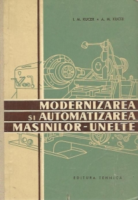 Modernizarea automatizarea masinilor unelte