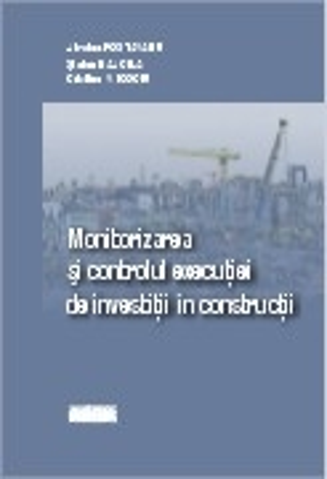 Monitorizarea si controlul executiei de investitii in constructii (2 volume)