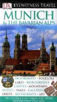 Munich and Bavarian Alps Eyewitness Travel