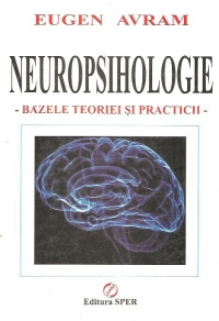 Neuropsihologie Bazele teoriei practicii