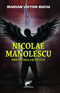 Nicolae Manolescu (Pre)istoria criticului