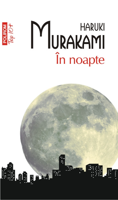 noapte (Editia 2013 Top 10+)