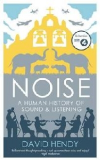 Noise Human History Sound and