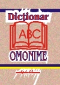 NOTITE Dictionar omonime