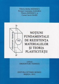 Notiuni fundamentale rezistenta materialelor teoria