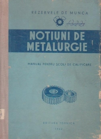 Notiuni de metalurgie