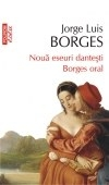 Noua eseuri dantesti Borges oral