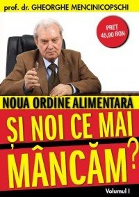 Noua ordine alimentara noi mai