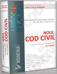 Noul Cod Civil vigoare incepand