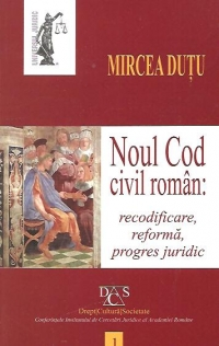 Noul Cod civil roman: recodificare