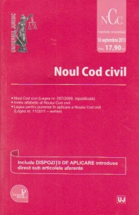 Noul Cod civil. Legislatie consolidata 16 septembrie 2013