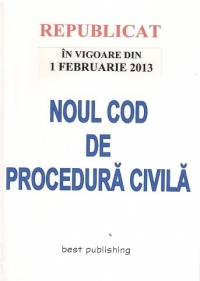 Noul cod procedura civila vigoare
