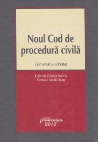 Noul cod procedura civila Comentat