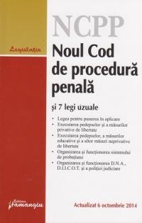 Noul Cod de procedura penala si 7 legi uzuale - actualizat 6 octombrie 2014