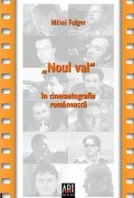 Noul val cinematografia romaneasca