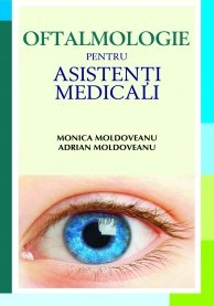OFTALMOLOGIE PENTRU ASISTENTI MEDICALI