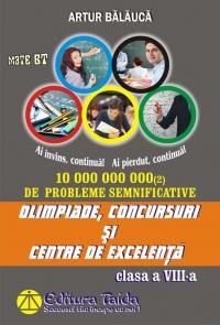 Olimpiade, concursuri si centre de excelenta - Matematica pentru clasa a VIII-a (editia a VI-a)