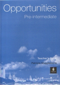 Opportunities Pre intermediate (Teacher Book)