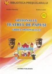Optionalul - teatrul de papusi. Ghidul optionalului