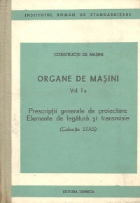 Organe masini Volumul Prescriptii generale