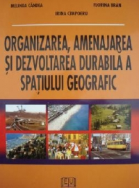 Organizarea amenajarea dezvoltarea durabila spatiului