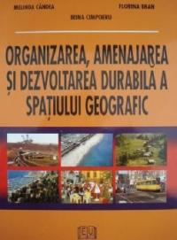 Organizarea amenajarea dezvoltarea durabila spatiului