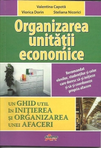 Organizarea unitatii economice ghid util